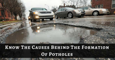 Know The Causes Behind The Formation Of Potholes